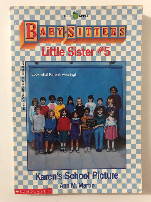 Karen's School Picture by Ann M. Martin (Baby-Sitters Little Sister 5)