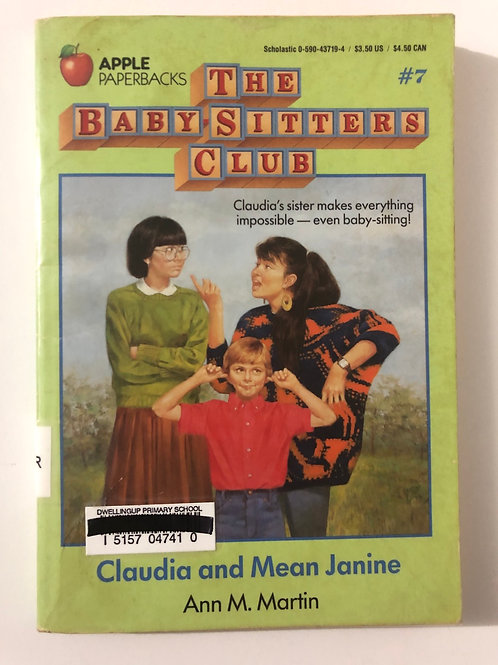 Claudia and Mean Janine by Ann M. Martin (The Baby-Sitters Club #7)