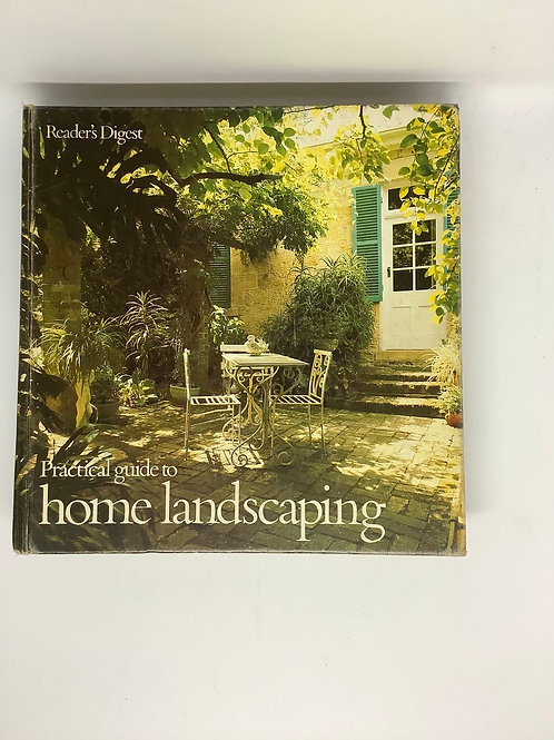 Practical guide to Home Landscaping - Reader's Digest