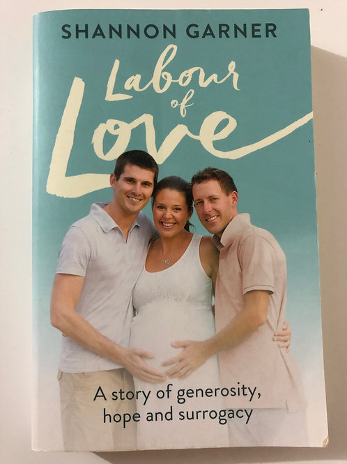 Labour of Love by Shannon Garner
