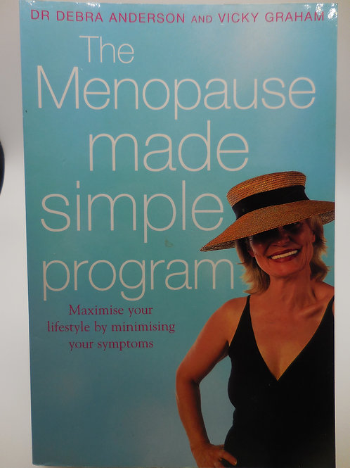 The Menopause Made Simple Program by Dr Debra Anderson & Vicky Graham