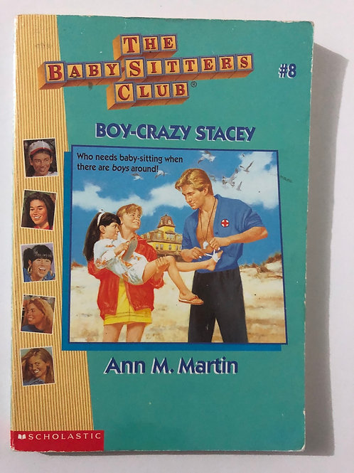 Boy-Crazy Stacey by Ann M. Martin (The Baby-Sitters Club #8)
