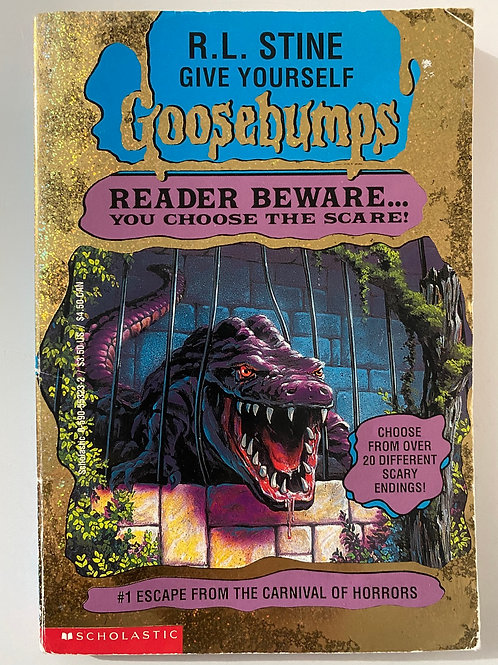 Escape from the Carnival of Horrors by R.L. Stine (Give Yourself Goosebumps 1)