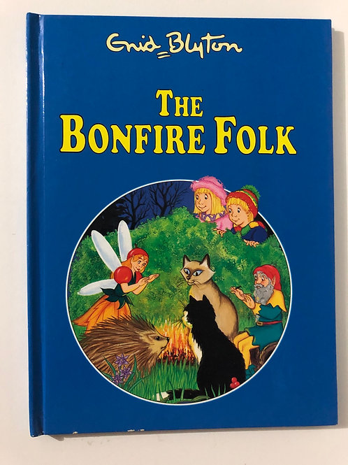 The Bonfire Folk by Enid Blyton