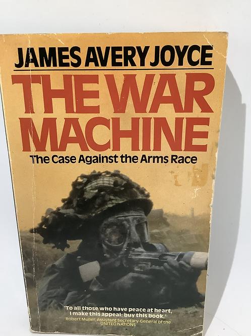 The War Machine by James Avery Joyce