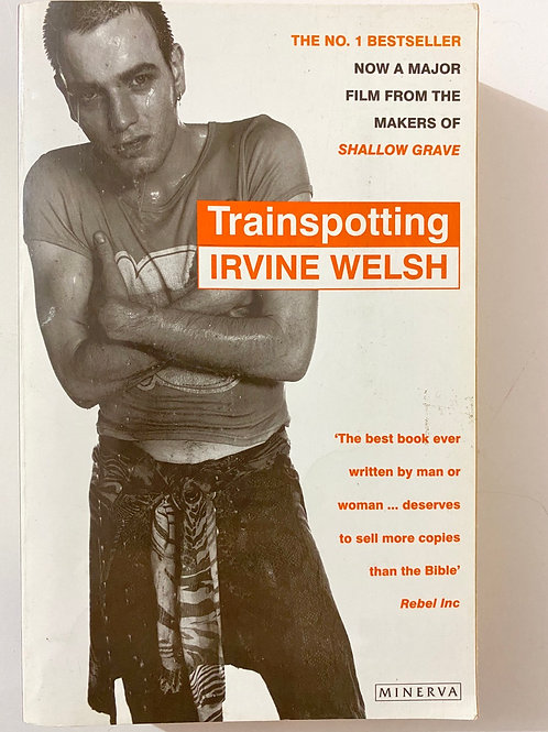 Train spotting by Irvine Welsh