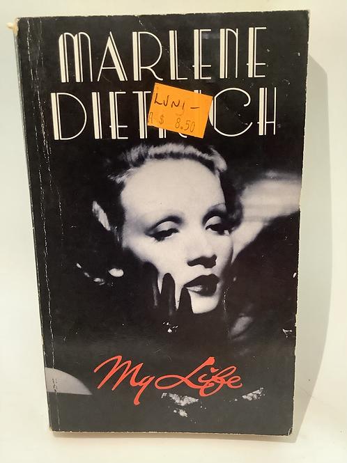 My Life by Marlene Dietrich