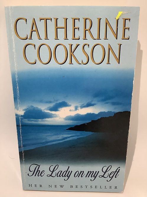 The Lady on my Left by Catherine Cookson