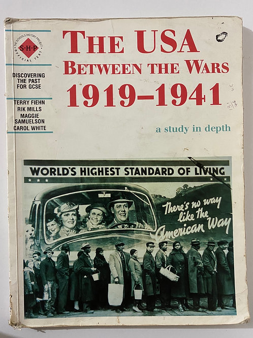 The USA Between the Wars 1919-1941 A Study in Depth