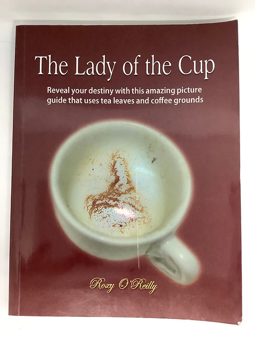 The Lady of the Cup by Roxy O'Reilly