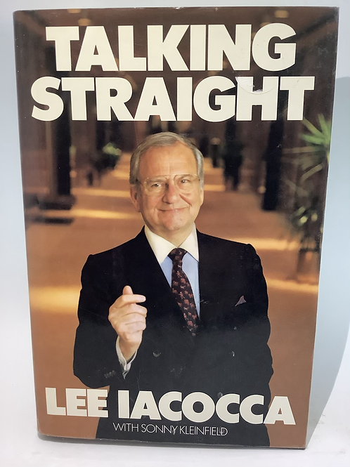 Talking Straight by Lee Iacocca with Sonny Kleinfield