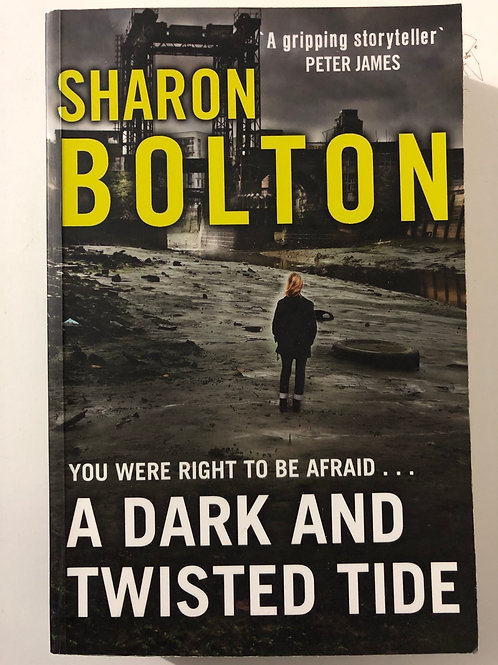 A Dark And Twisted Tale by Sharon Bolton