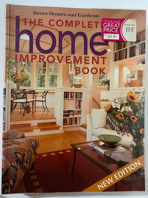 The Complete Home Improvement Book New Edition
