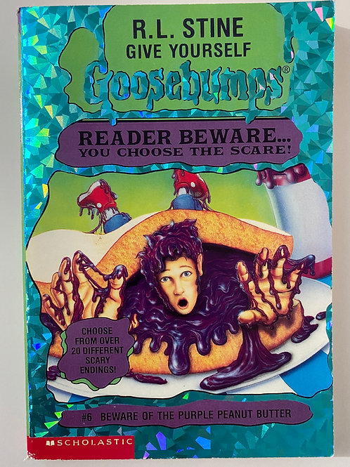 Beware of the Purple Peanut Butter by R.L. Stine (Give Yourself Goosebumps 6)