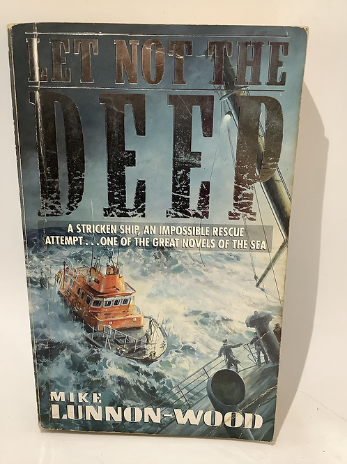 Let Not the Deep by Mike Lunnon-Wood