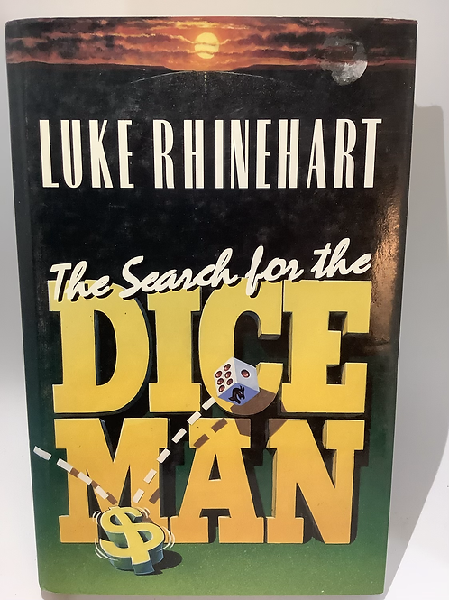 The Search for the Dice Man by Luke Rhinehart