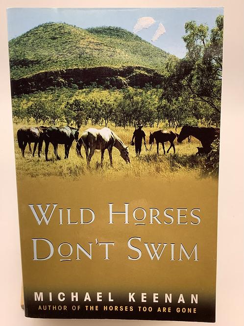 Wild Horses Don't Swim by Michael Keenan