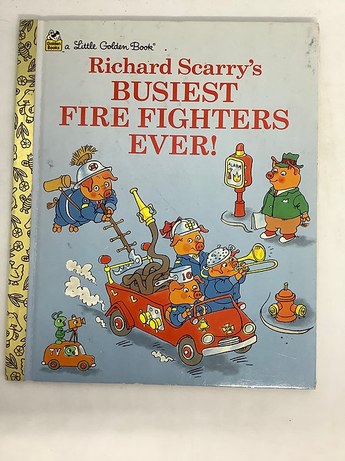 A Little Golden Book - Richard Scarry's Busiest Fire Fighters Ever!