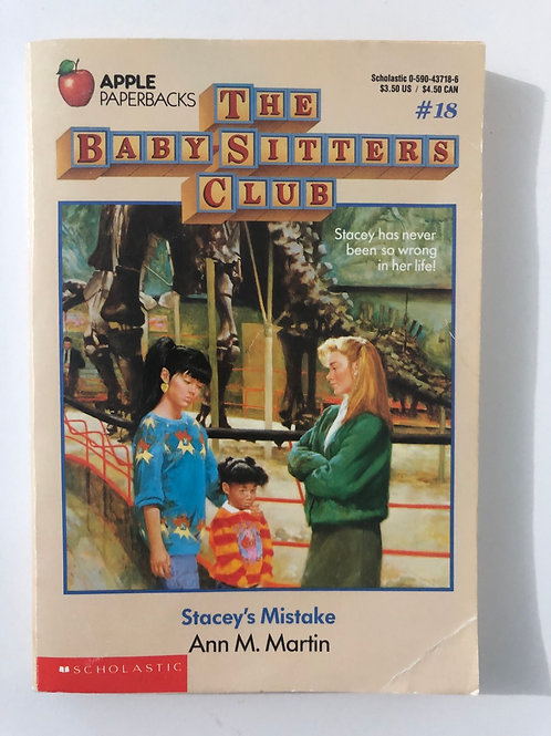 Stacey's Mistake by Ann M. Martin (The Baby-Sitters Club #18)