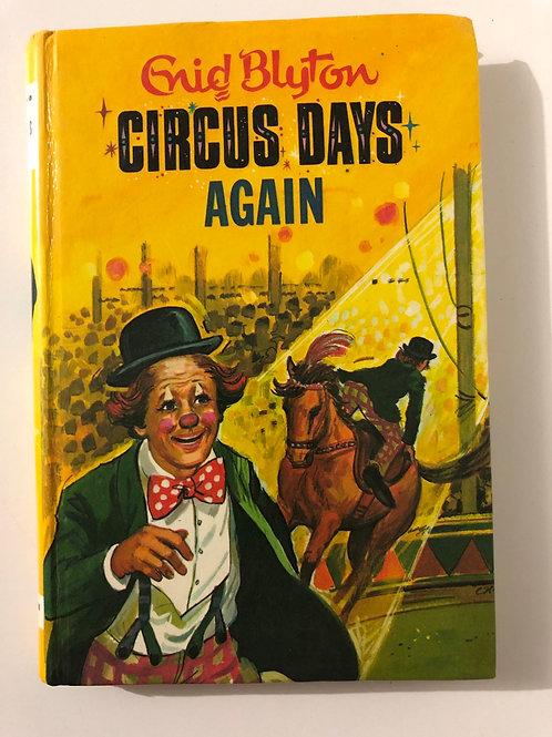 Circus Days Again by Enid Blyton