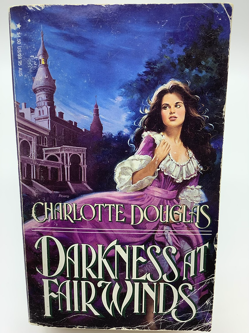Darkness at Fairwinds by Charlotte Douglas