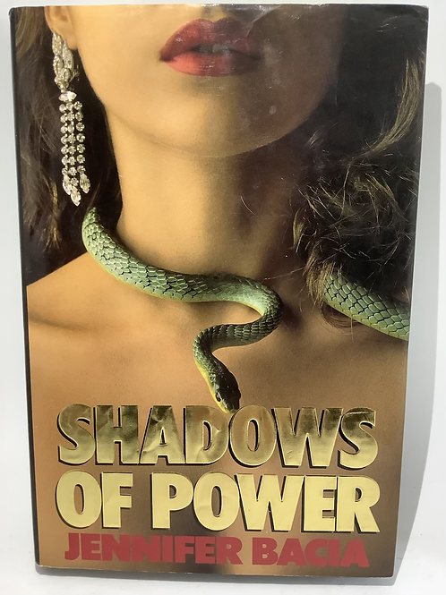 Shadows of Power by Jennifer Bacia