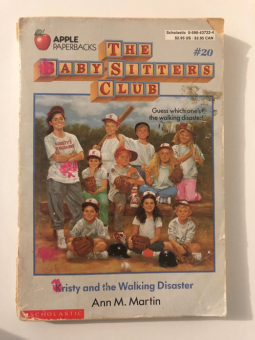 Kirsty and the Walking Disaster by Ann M. Martin (The Baby-Sitters Club #20)