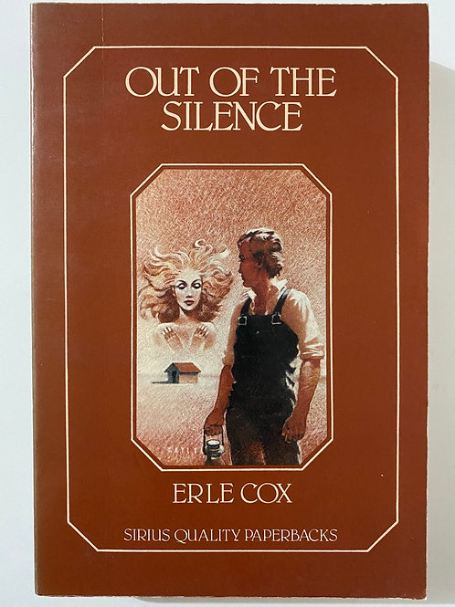 Out of the Silence by Earle Cox