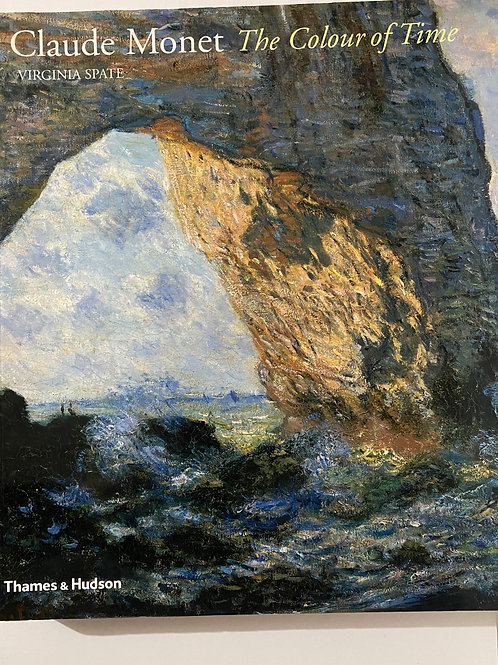 Claude Monet The Colourof Time by Virginia Spate