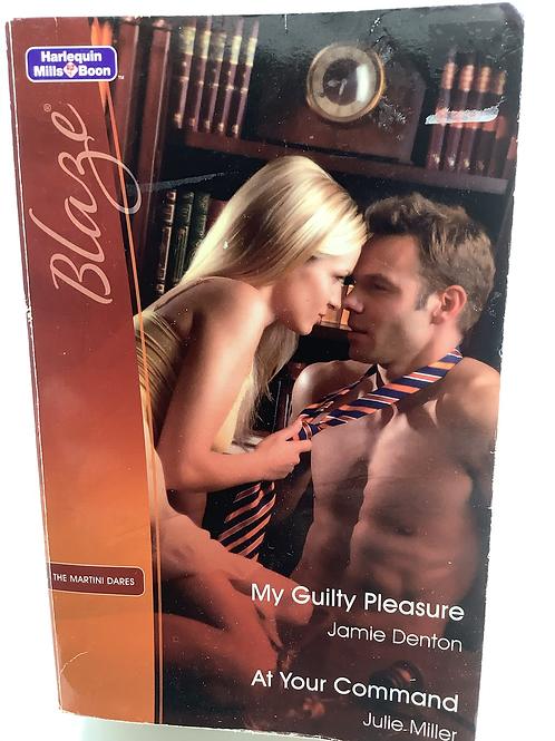 My Guilty Pleasure by Jamie Deton & At Your Command by Julie Miller (2-in-1)