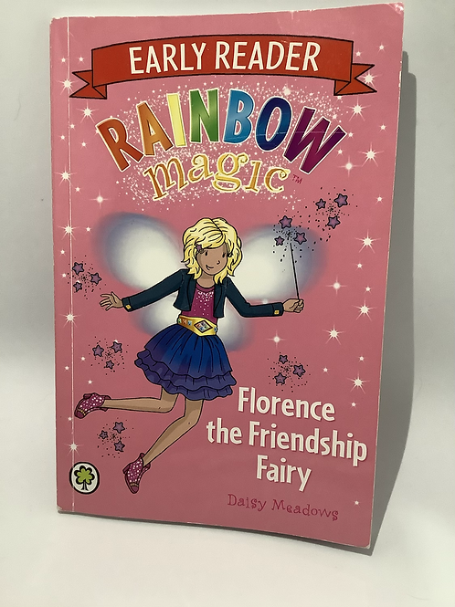 Florence the Friendship Fairy by Daisy Meadows (Early Reader)