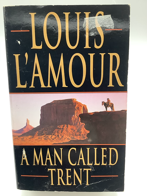 A Man Called Trent by Louis L'Amour (2-in-1)