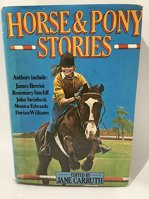 Horse & Pony Stories edited by Jane Carruth