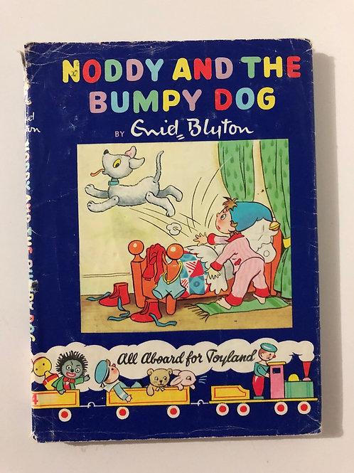 Noddy and the Bumpy Dog by Enid Blyton