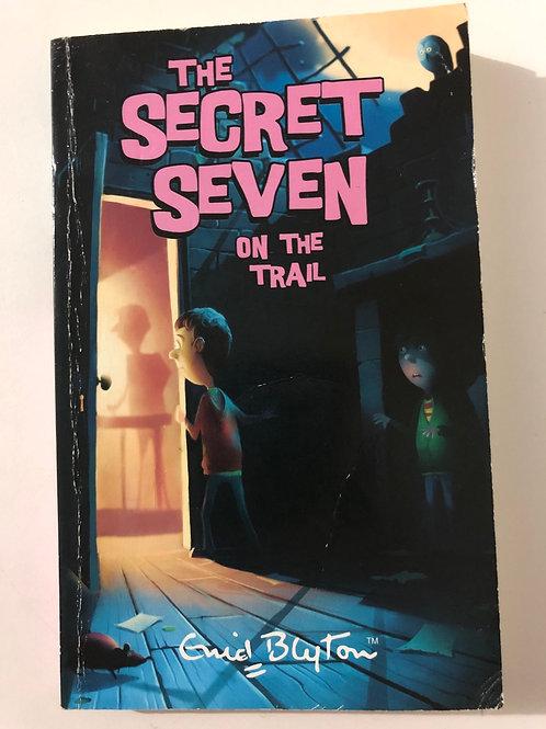 The Secret Seven on the Trail by Enid Blyton (The Secret Seven 4)