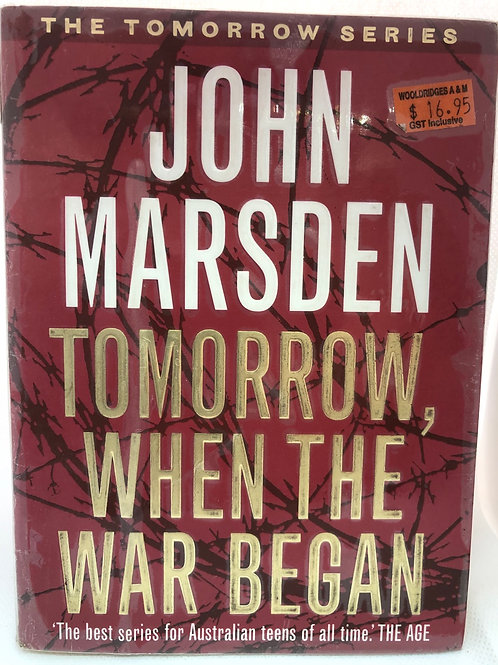 Tomorrow When The War Began by John Marsden (The Tomorrow Series 1)