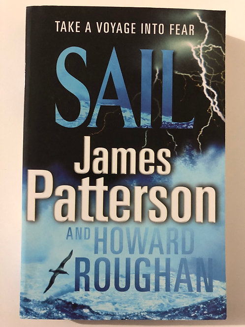 Sail by James Patterson and Howard Roughan
