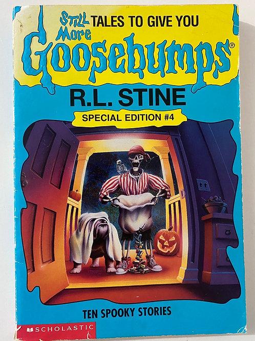 Ten Spooky Stories by R.L. Stine (Still More Goosebumps 4)