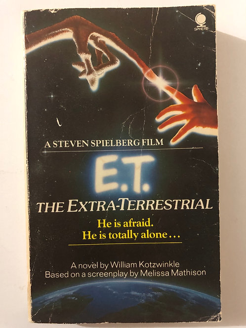 E.T. The Extra-Terrestrial by William Kotzwinkle