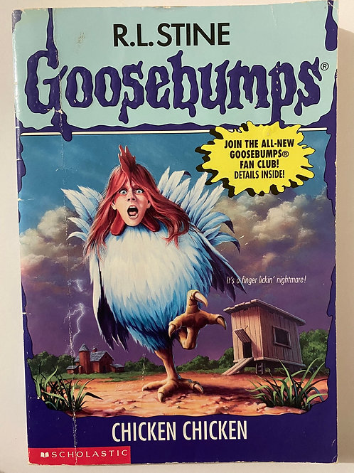Chicken Chicken by R.L. Stine (Goosebumps 53)