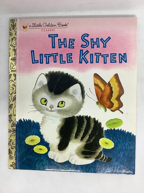 A Little Golden Book - The Shy Little Kitten