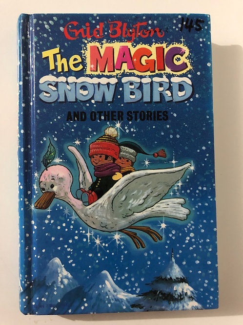 The Magic Snow Bird and Other Stories by Enid Blyton