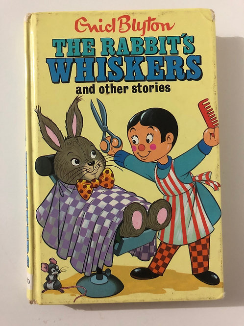 The Rabbit's Whiskers and Other Stories by Enid Blyton