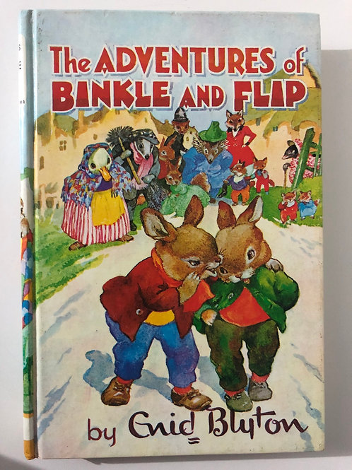 The Adventures of Binkle and Flip by Enid Blyton