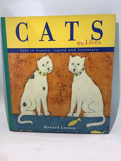 Cats 99 Lives by Howard Loxton