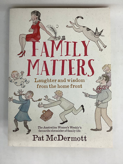 Family Matters by Pat McDermott
