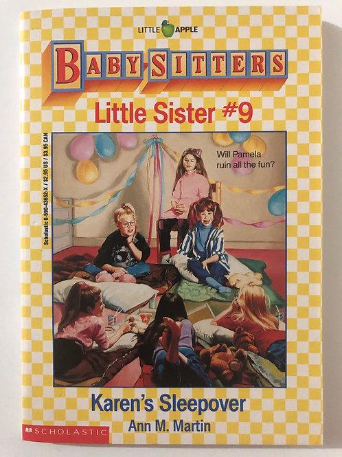 Karen's Sleepover by Ann M. Martin (Baby-Sitters Little Sister 9)
