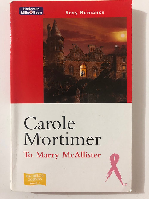 To Marry McAllister by Carole Mortimer