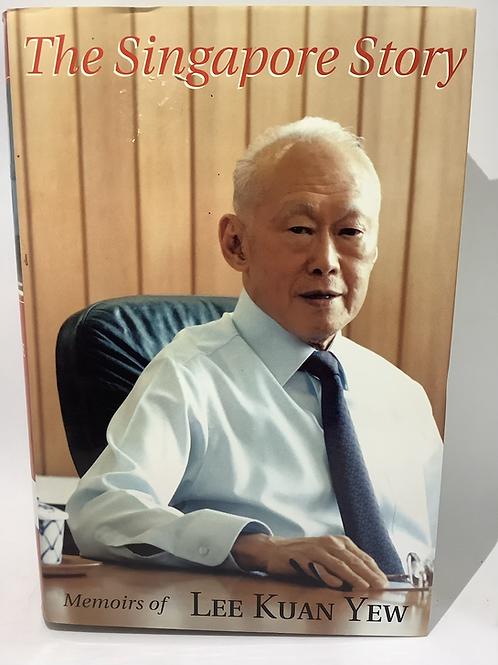 The Singapore Story - Memoirs of Lee Kuan Yew