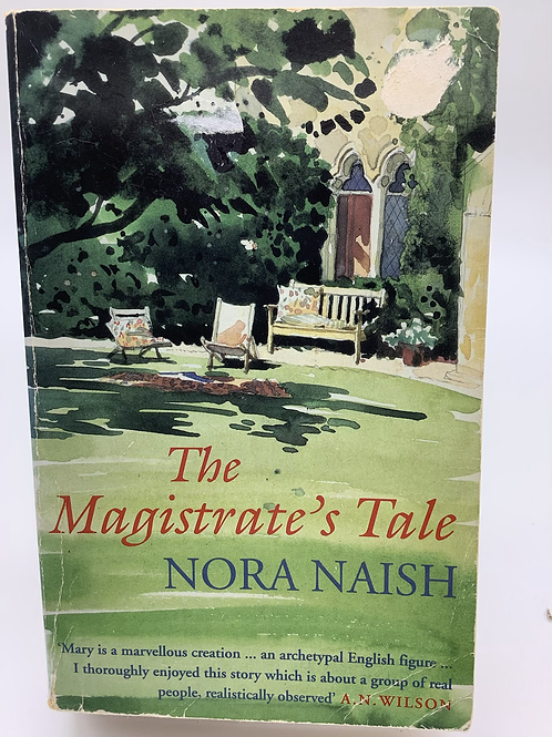 The Magistrate's Tale by Nora Naish
